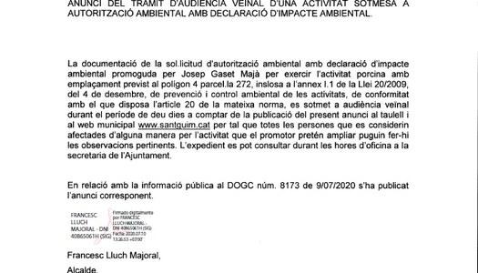 ANUNCI DEL TRÀMIT D'AUDIÈNCIA VEÏNAL D'UNA ACTIVITAT SOTMESA A AUTORITZACIÓ AMBIENTAL AMB DECLARACIÓ D'IMPACTE AMBIENTAL